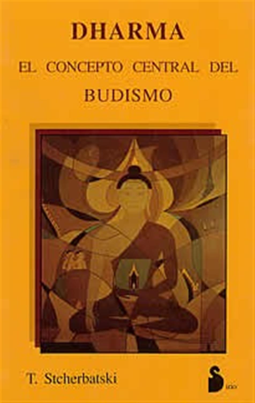 Dharma -El concepto central del budismo
