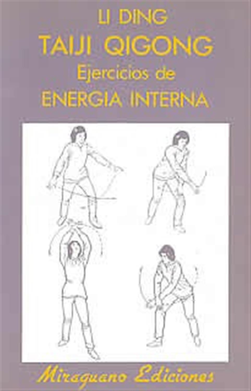 Taiji Qigong ejercicios de energia interna