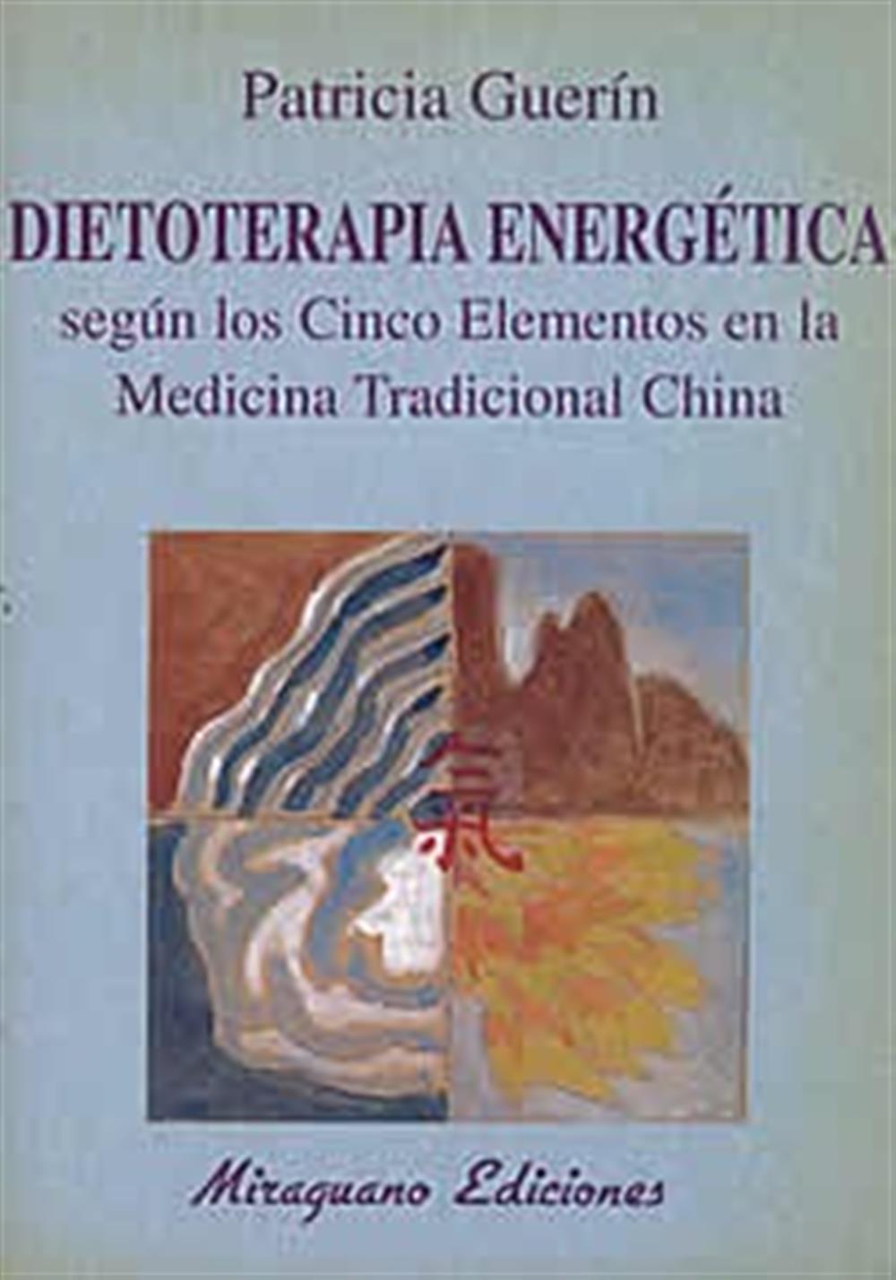 Dietoterapia Energética según los cinco Elementos en la Med.Trad. China