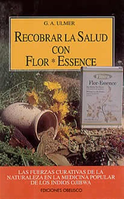 Recobrar la salud con Flor *Essence