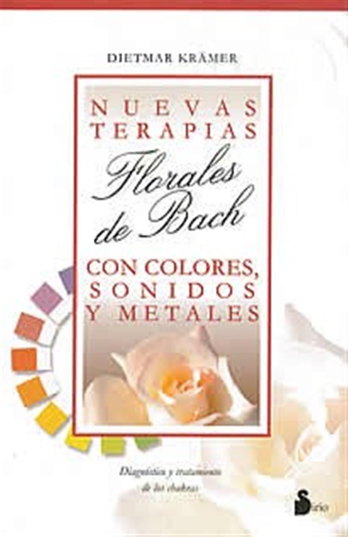 Nuevas terapias florales de Bach con colores, sonido y metales