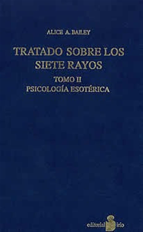 Tratado sobre los siete raudos -Tomo II