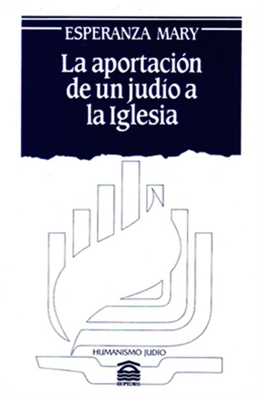 La aportación de un judío a la iglesia