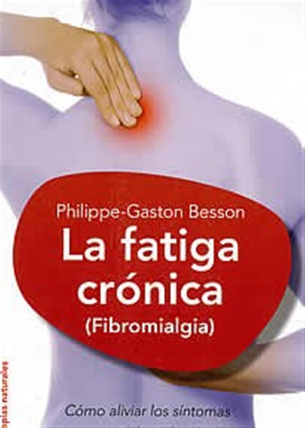 La fatiga crónica (fibromialgia)