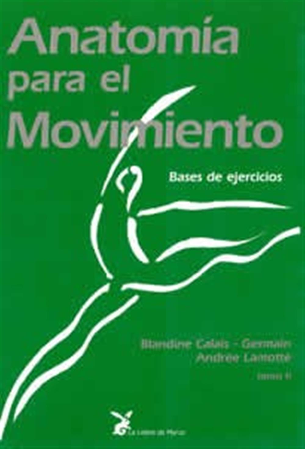 Anatomía para el movimiento-Tomo II