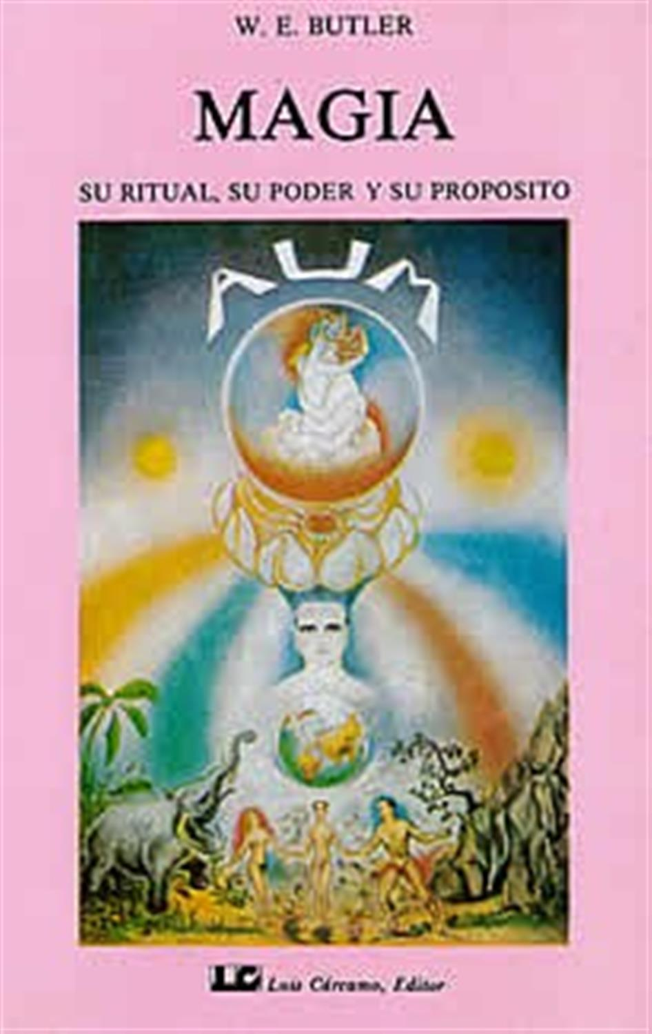 Magia-Su ritual, su poder y su propósito