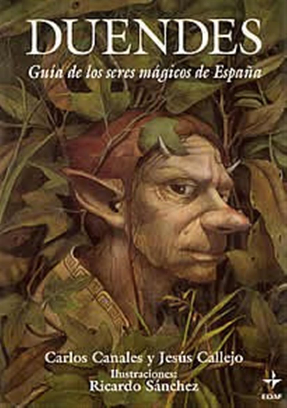 Duendes-Guía de los seres mágicos de España