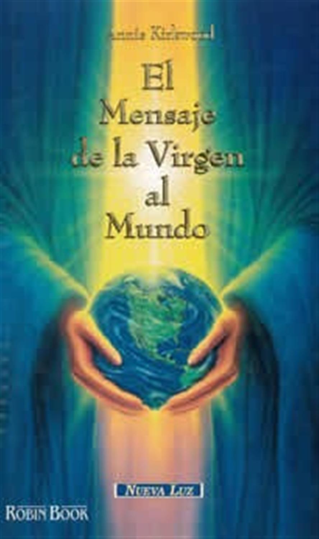 El mensaje de la Virgen al mundo