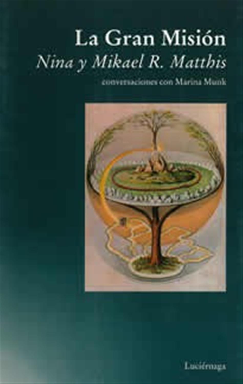 La Gran Misión - conversaciones con Marina Munk