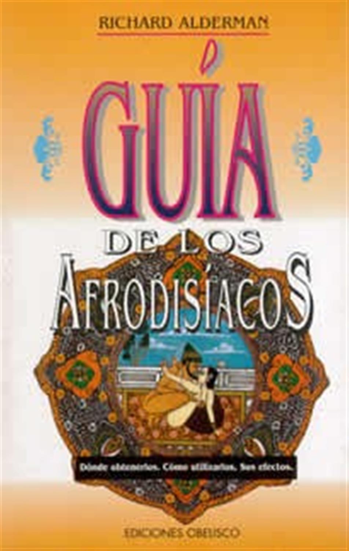 Guía de los Afrodisíacos