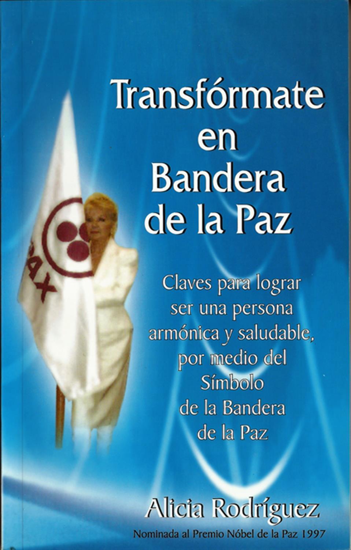 Transfórmate en Bandera de la Paz