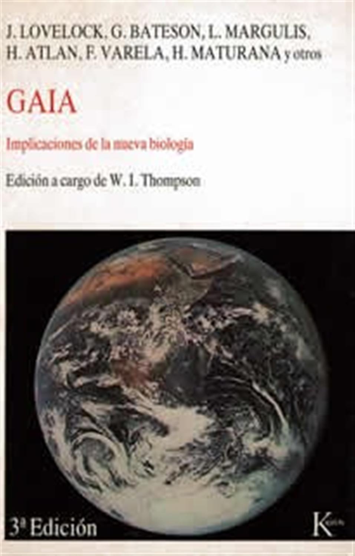 Gaia- Implicaciones de la nueva biología