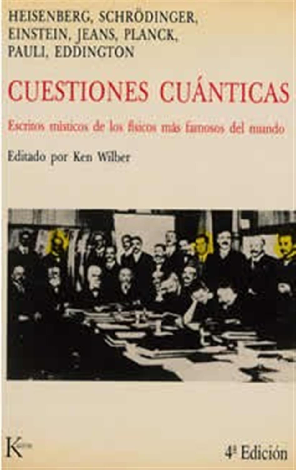 Cuestiones cuánticas- Escritos místicos de los físicos más famoso del mundo