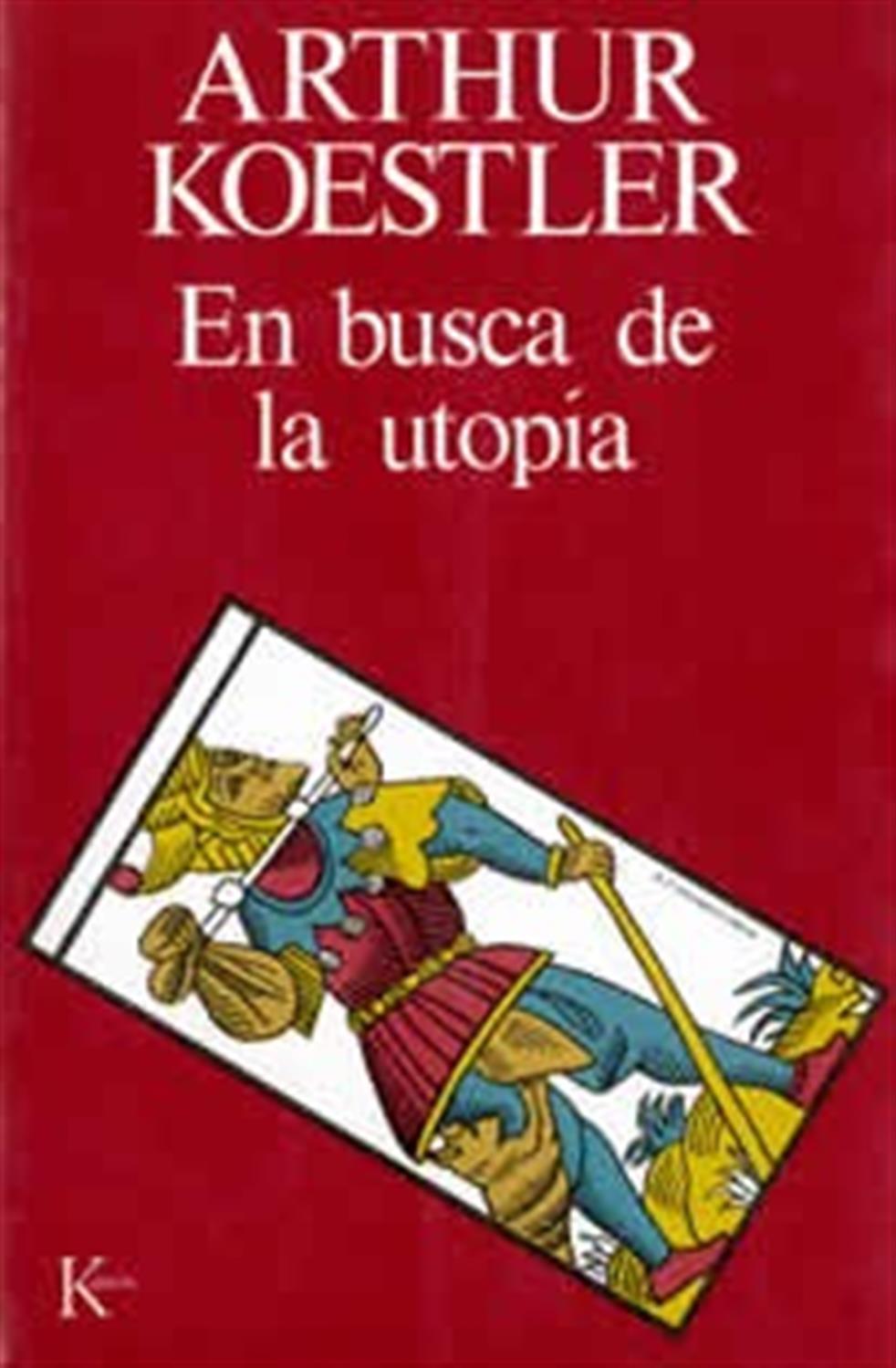 En busca de la utopía