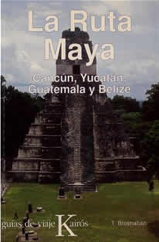 La Ruta Maya- Cancún, Yucatán, Guatemala y Belize