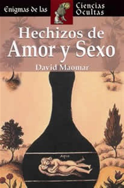 Hechizos de Amor y Sexo