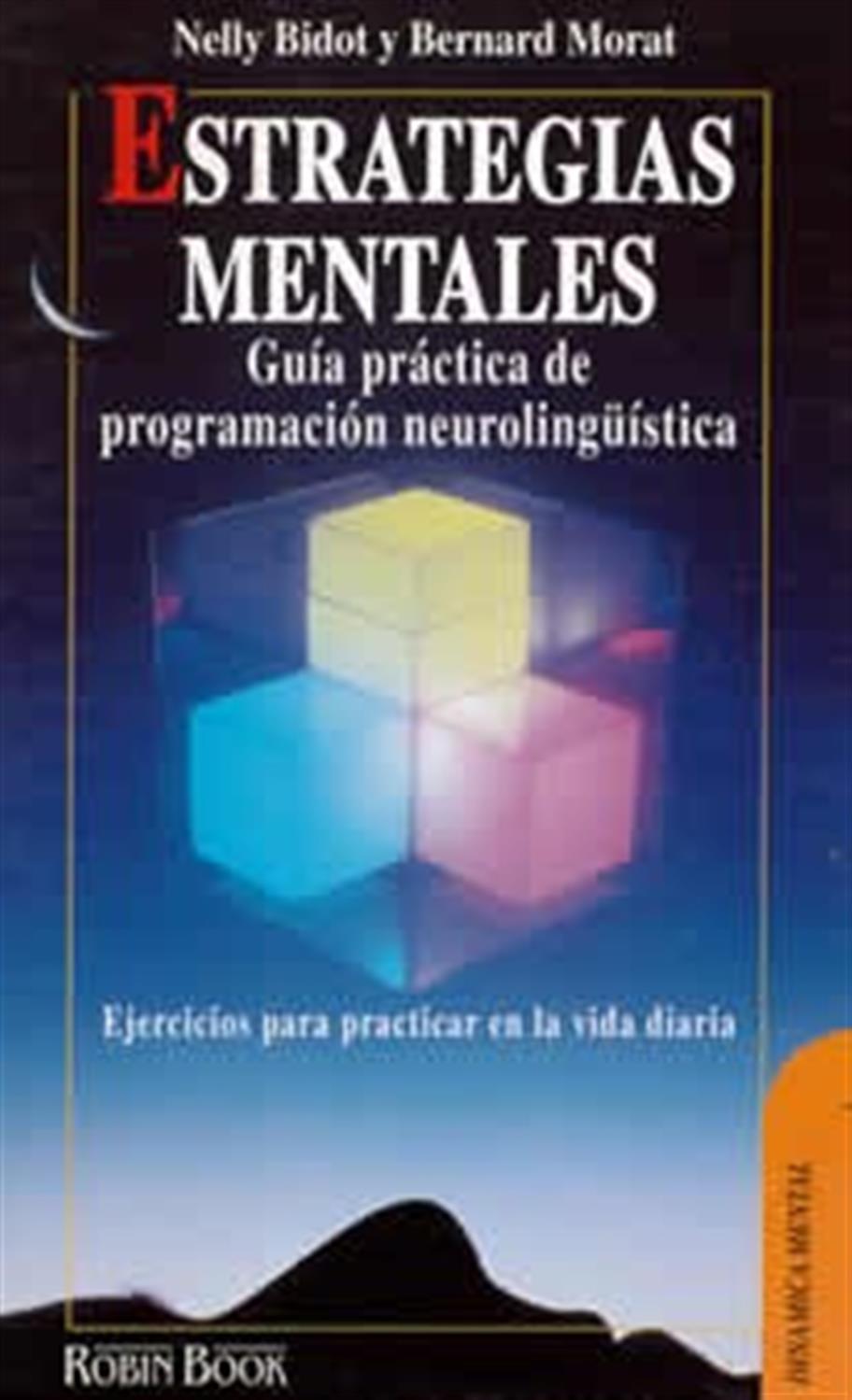 Estrategias mentales- Guía práctica de PNL