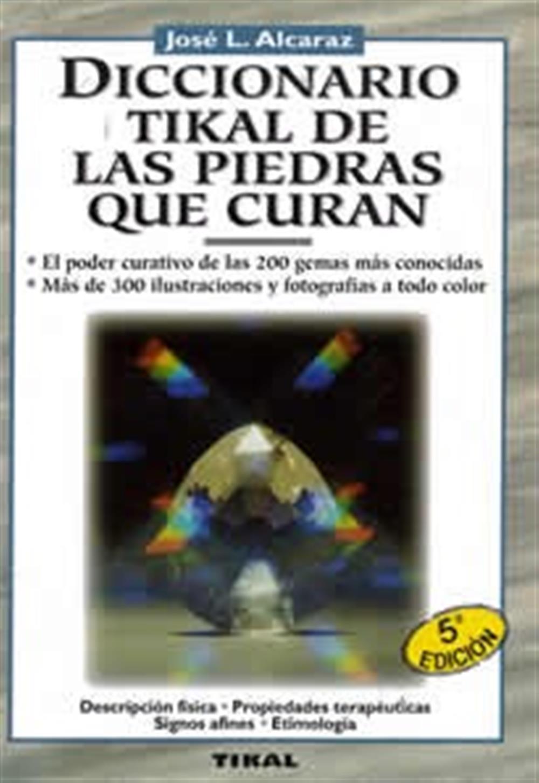 Diccionario Tikal de las piedras que curan