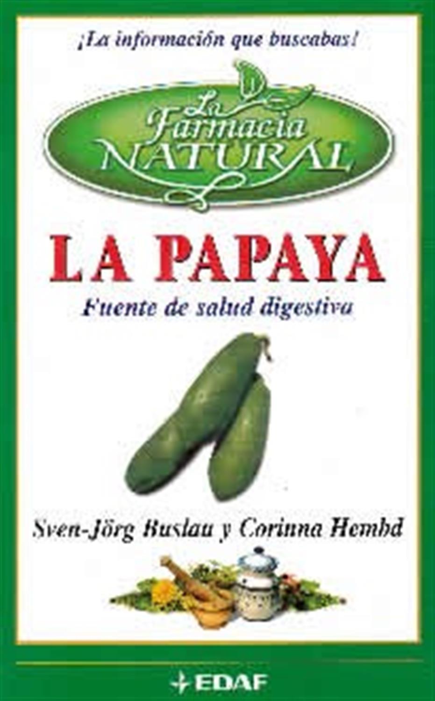 La papaya. Fuente de salud digestiva