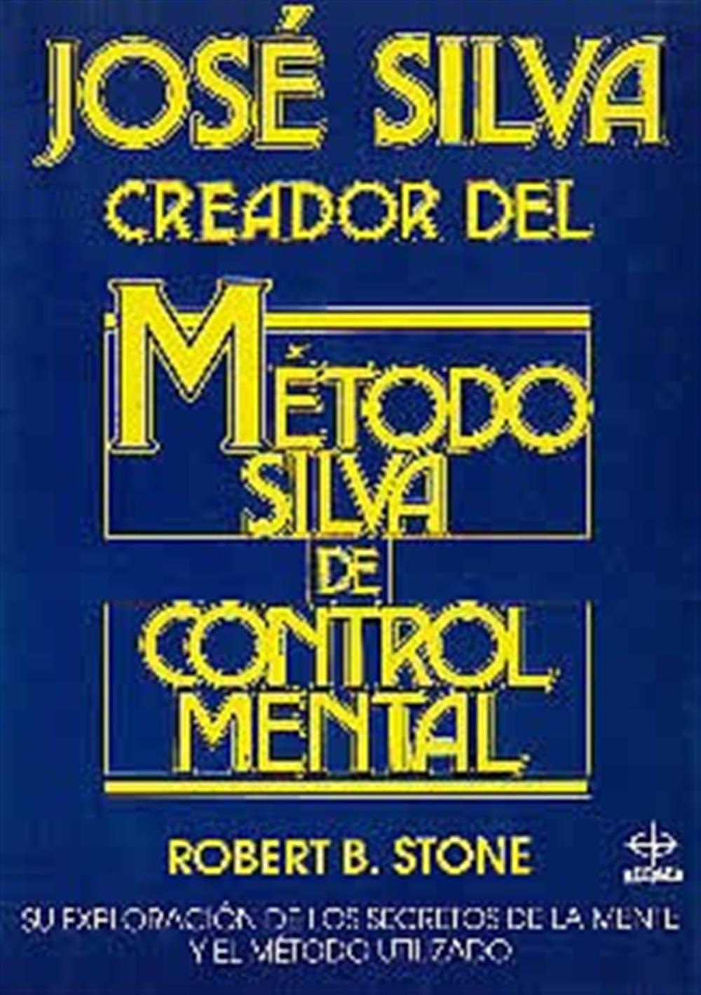 José Silva Método Silva de control mental