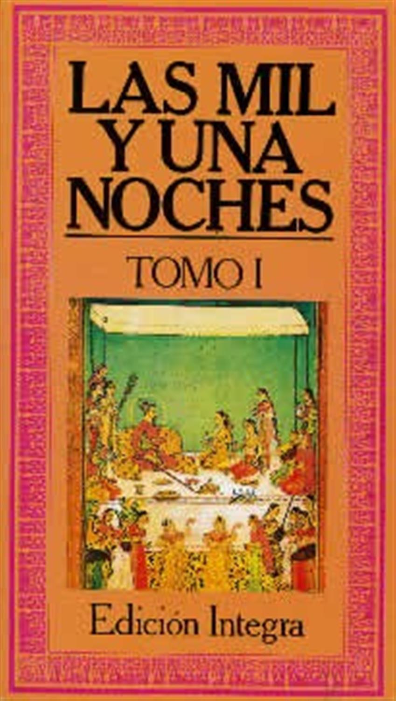 Las mil y una noche- Tomo I