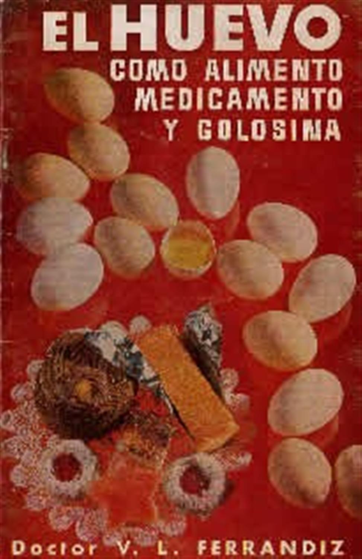 El huevo- como alimento medicamento y golosina