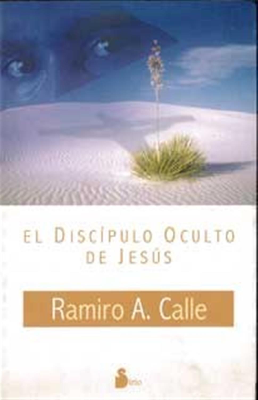 El Discipulo oculto de Jesús