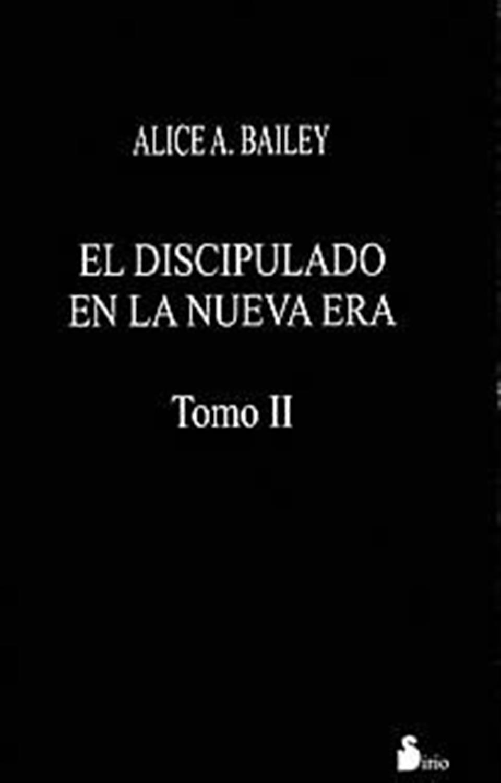 El Discípulo en la Nueva Era-Tomo II