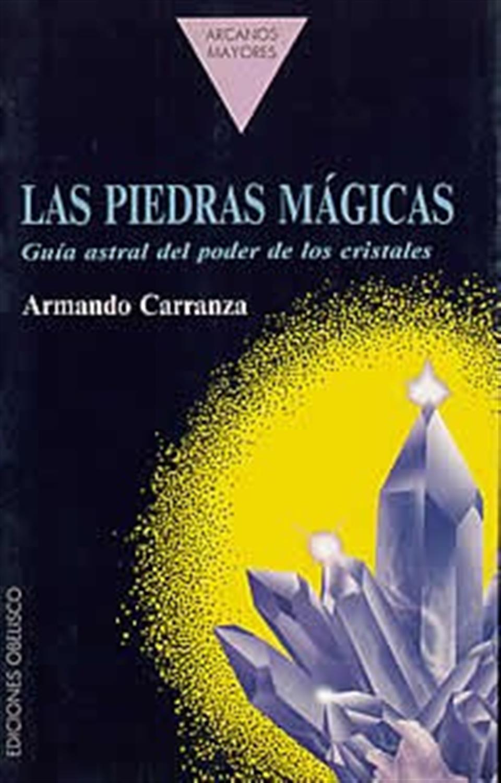 Las piedras mágicas-guía astral del poder de los crsistales