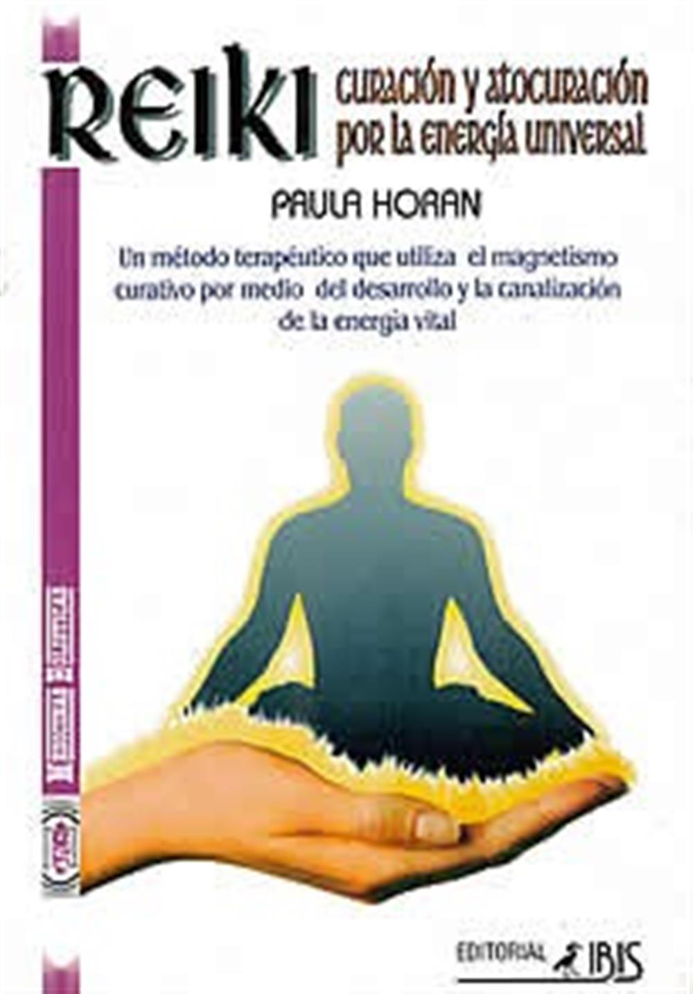 Reiki- curación y autoacusación por la energía Universal