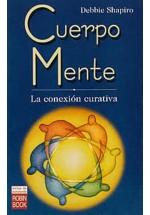 Cuerpo Mente -La conexión curativa