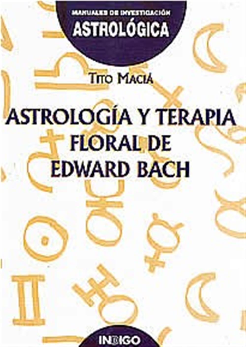 Astrología y terapia floral de Edward Bach