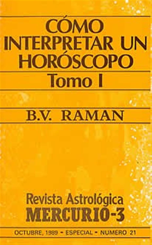 Cómo interpretar un Horóscopo-Tomo I