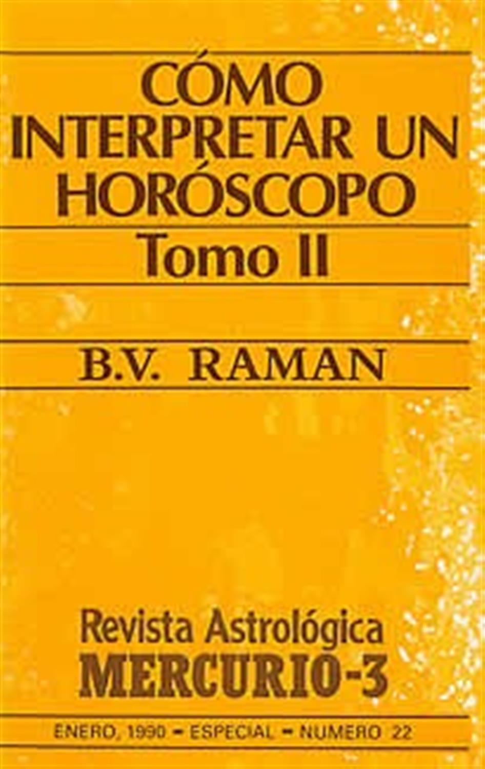 Cómo interpretar un Horóscopo-Tomo II