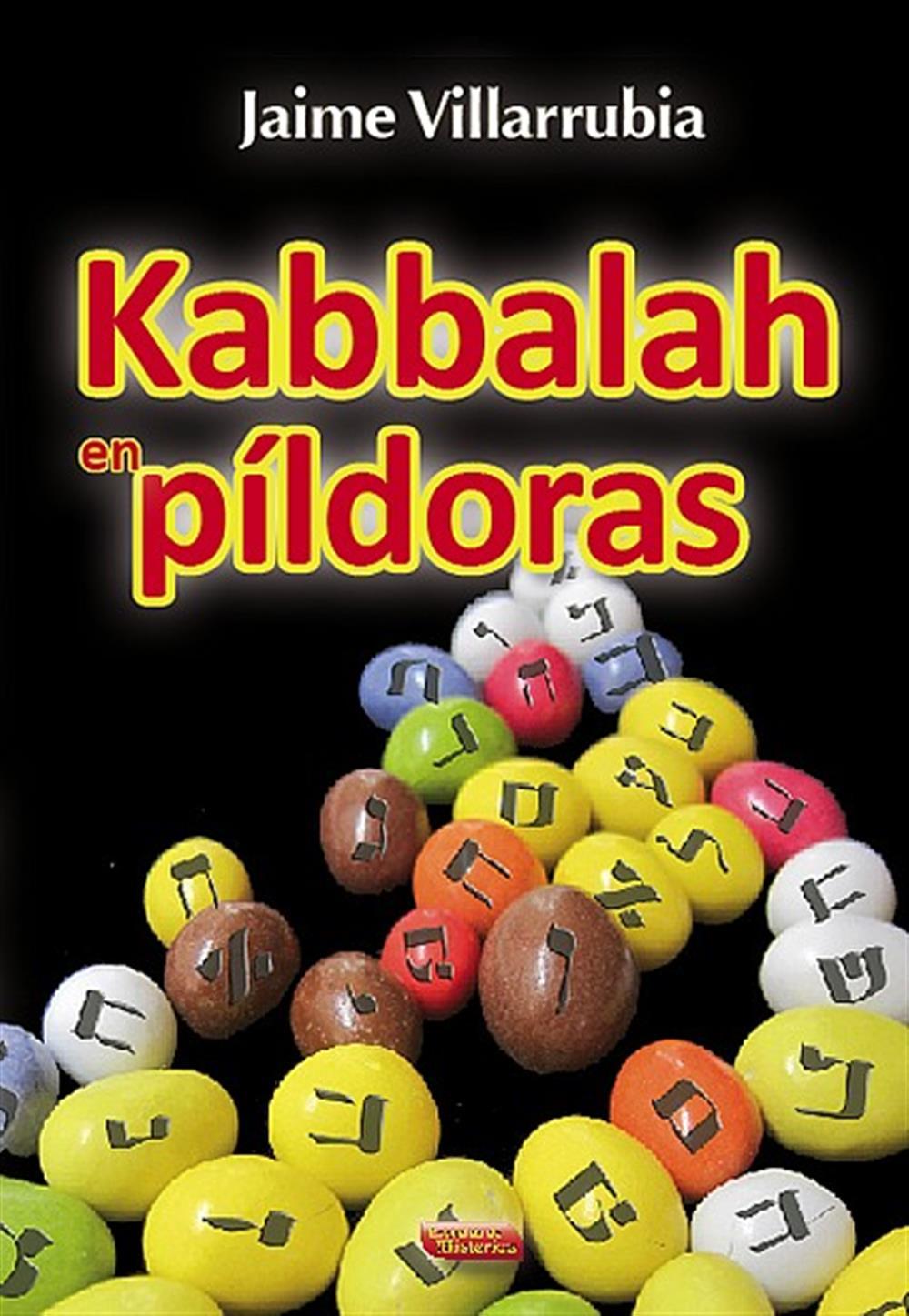 Jaime Villarrubia - Kabbalah en Pildoras - Cabala - Escuelas de Misterios - Libreria Iniciatica