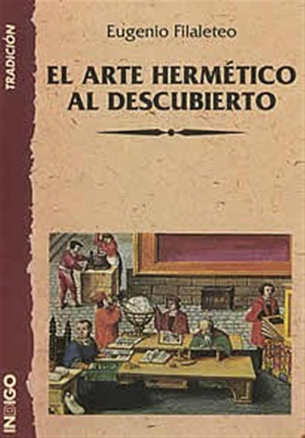 El Arte Hermético al descubierto