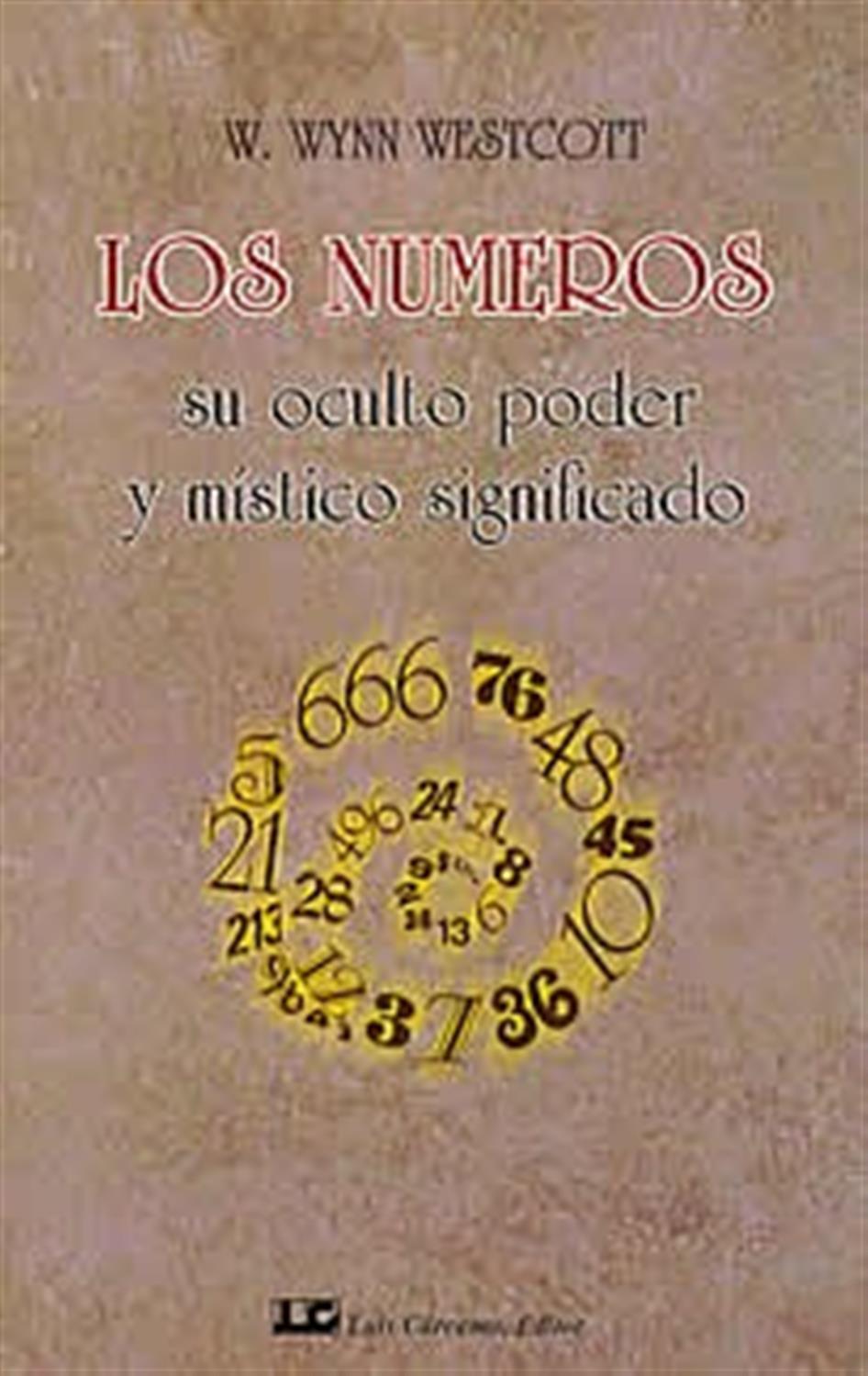 Los números su oculto poder y místico significado