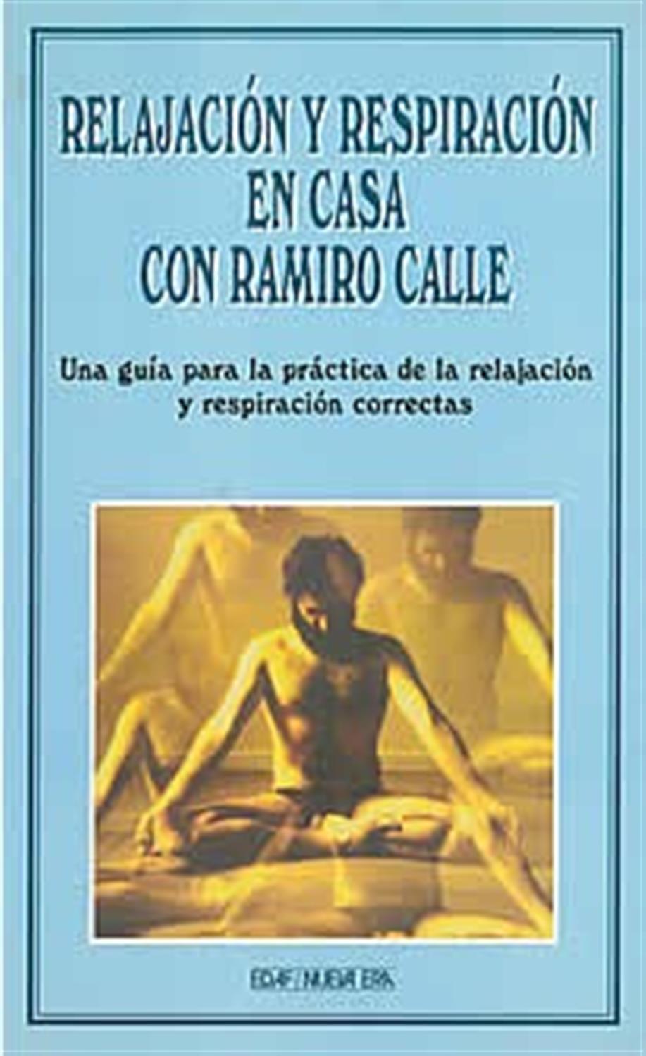 Relajación y respiración en casa con R. Calle