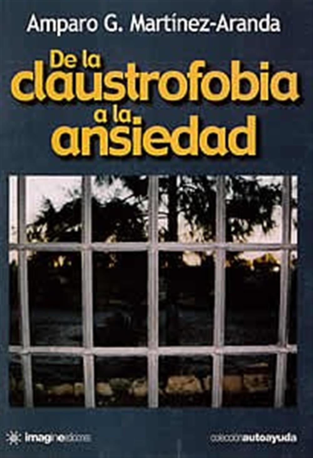 De la claustrofobia a la ansiedad