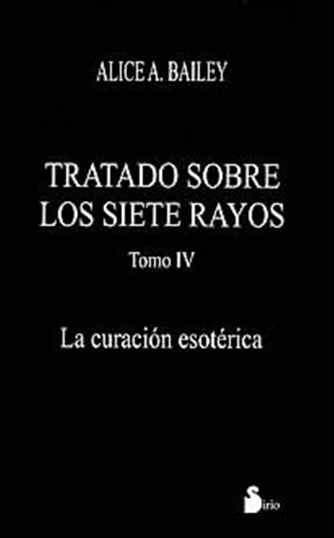 Tratado sobre los siete rayos -Tomo IV