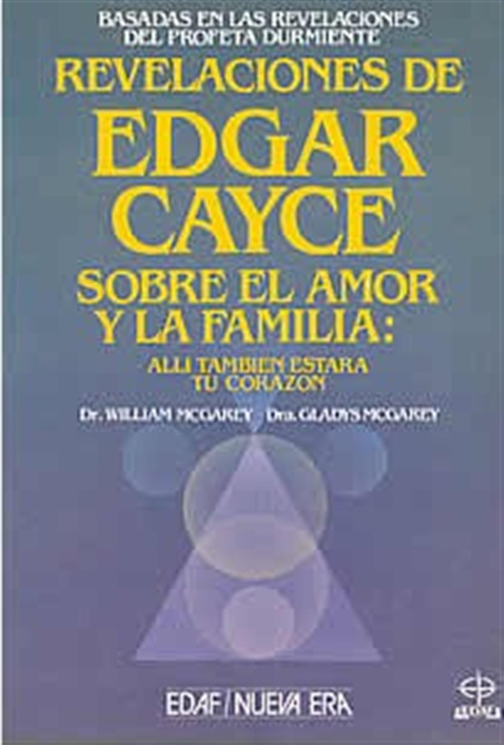 Revelaciones de Edgar Cayce sobre el amor y la familia