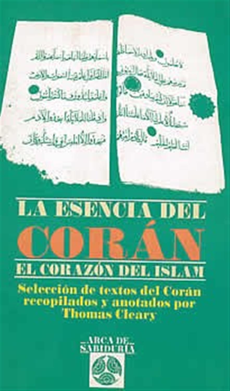La esencia del corán-El corazón del Islam