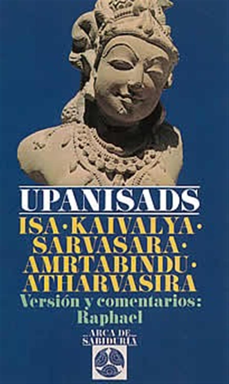 Upanisads-Isa-Kaivalya-sarvasara-amrtabindu-Atharvasira