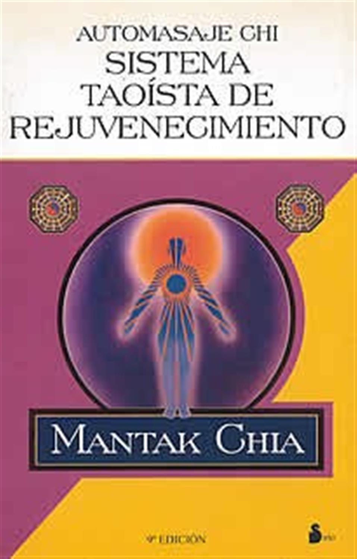 Automasaje Chi- sistema Taoísta de rejuvecimiento