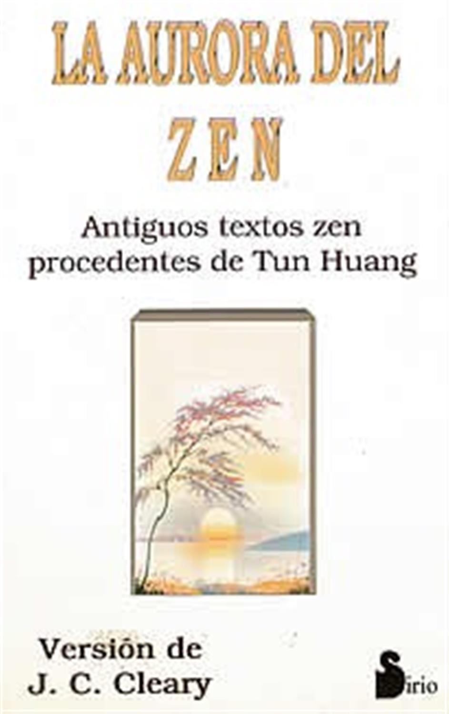 La aurora del Zen
